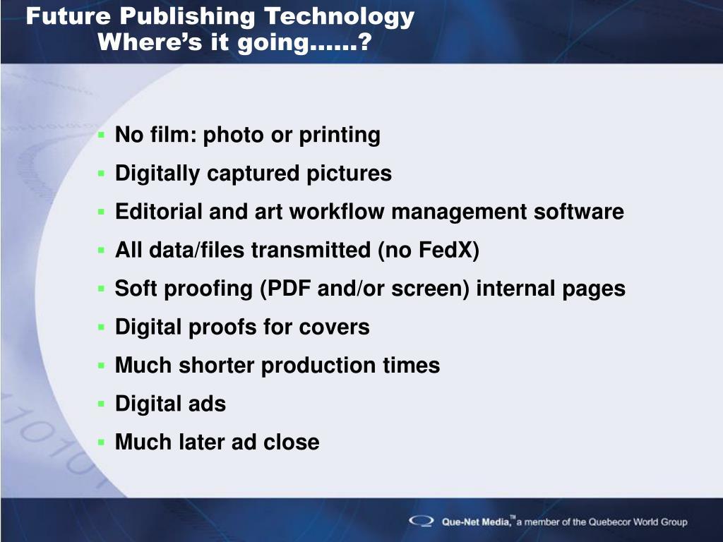 Future Publishing Technology