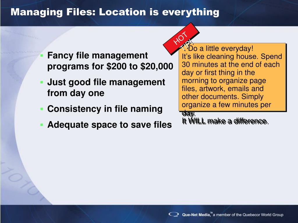 Managing Files: Location is everything