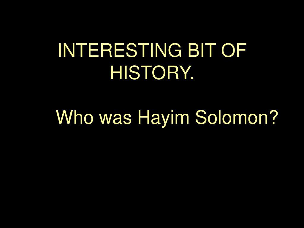 interesting bit of history who was hayim solomon l.