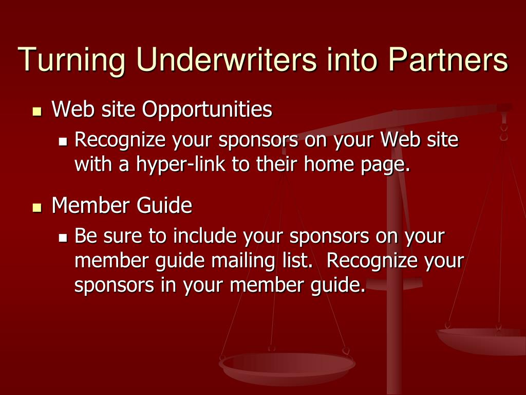 Turning Underwriters into Partners