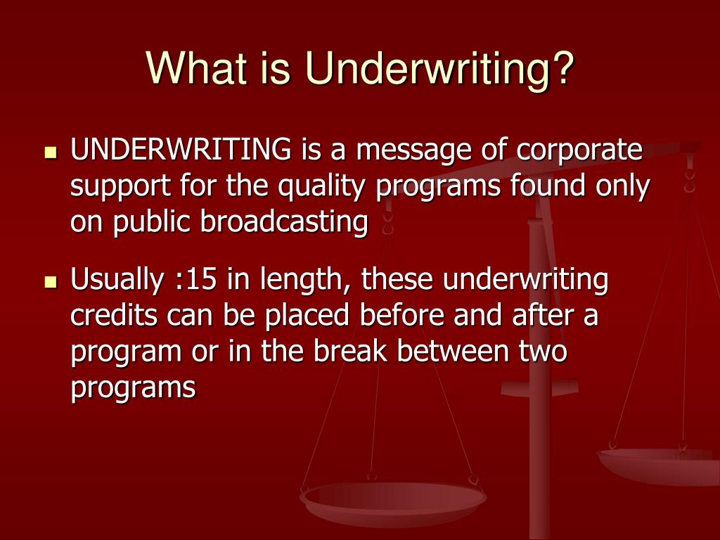 What is Underwriting?