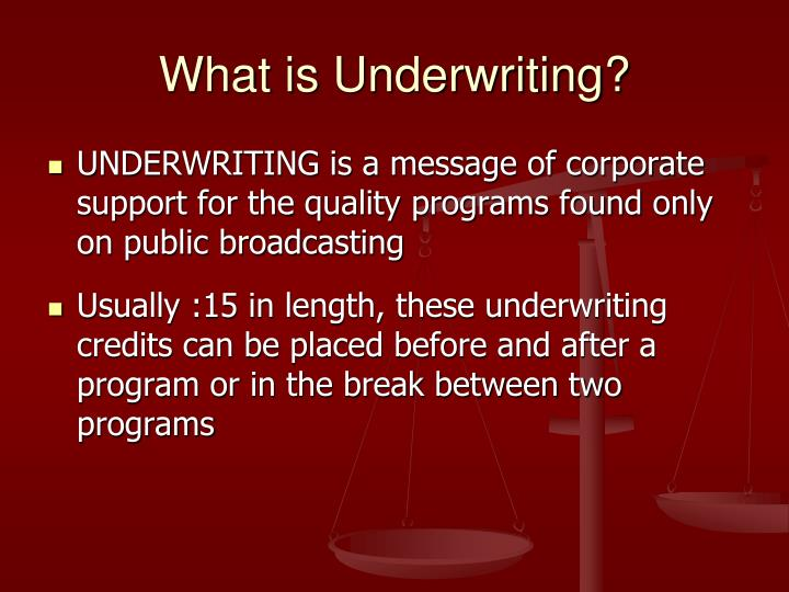 What is underwriting