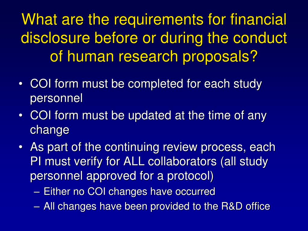 What are the requirements for financial disclosure before or during the conduct of human research proposals?