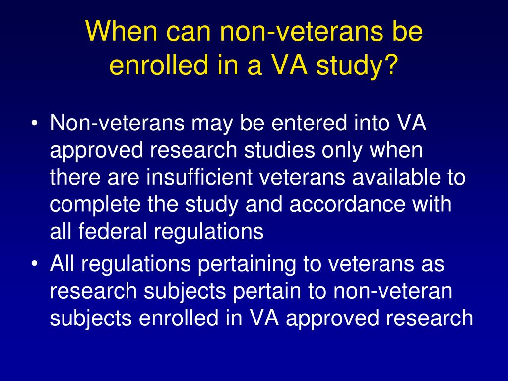 When can non-veterans be enrolled in a VA study?