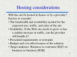 hosting considerations