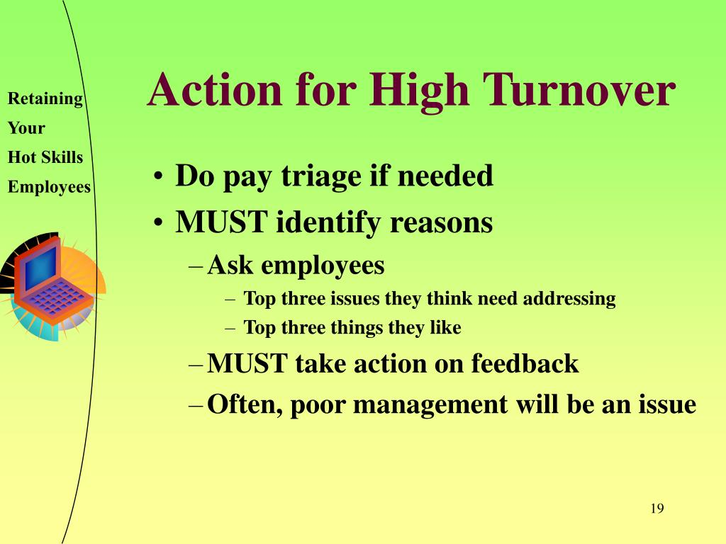 Action for High Turnover