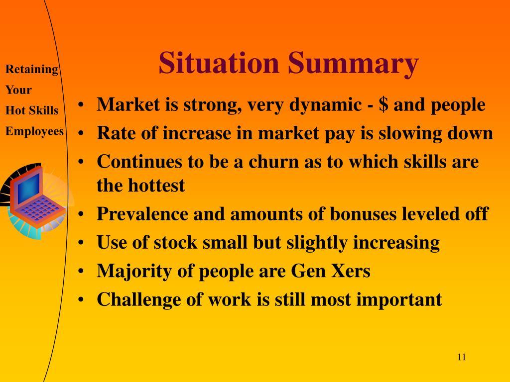 Situation Summary