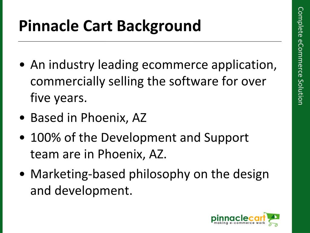 An industry leading ecommerce application, commercially selling the software for over five years.