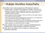 multiple workflow rules paths