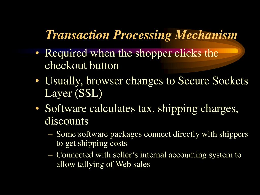 Transaction Processing Mechanism