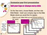 customize your first presentation add your logo or change every slide31