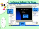 four panes of the powerpoint window