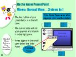 get to know powerpoint views normal view 3 views in 1