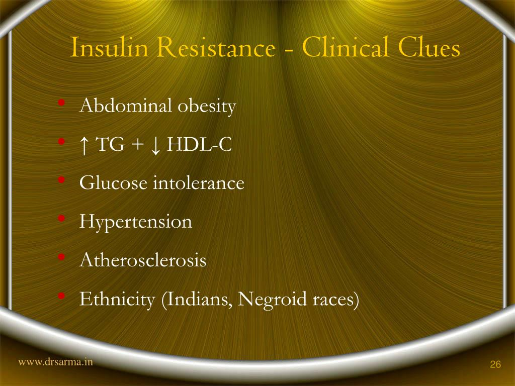 Insulin Resistance - Clinical Clues