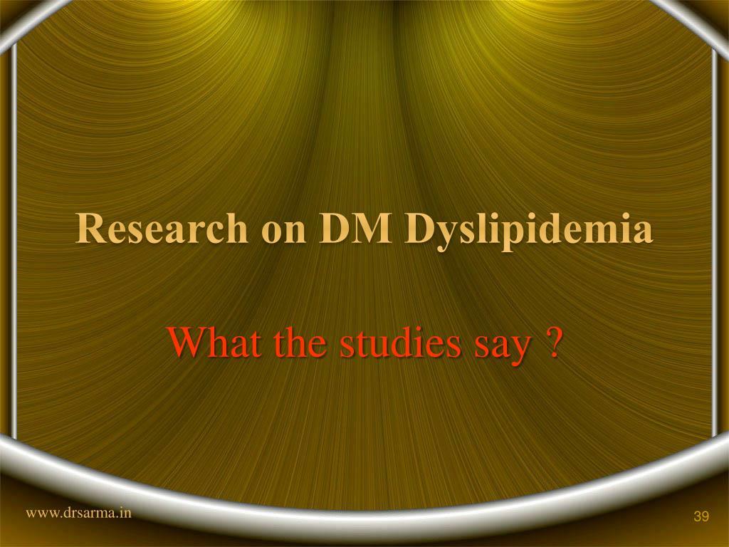 Research on DM Dyslipidemia