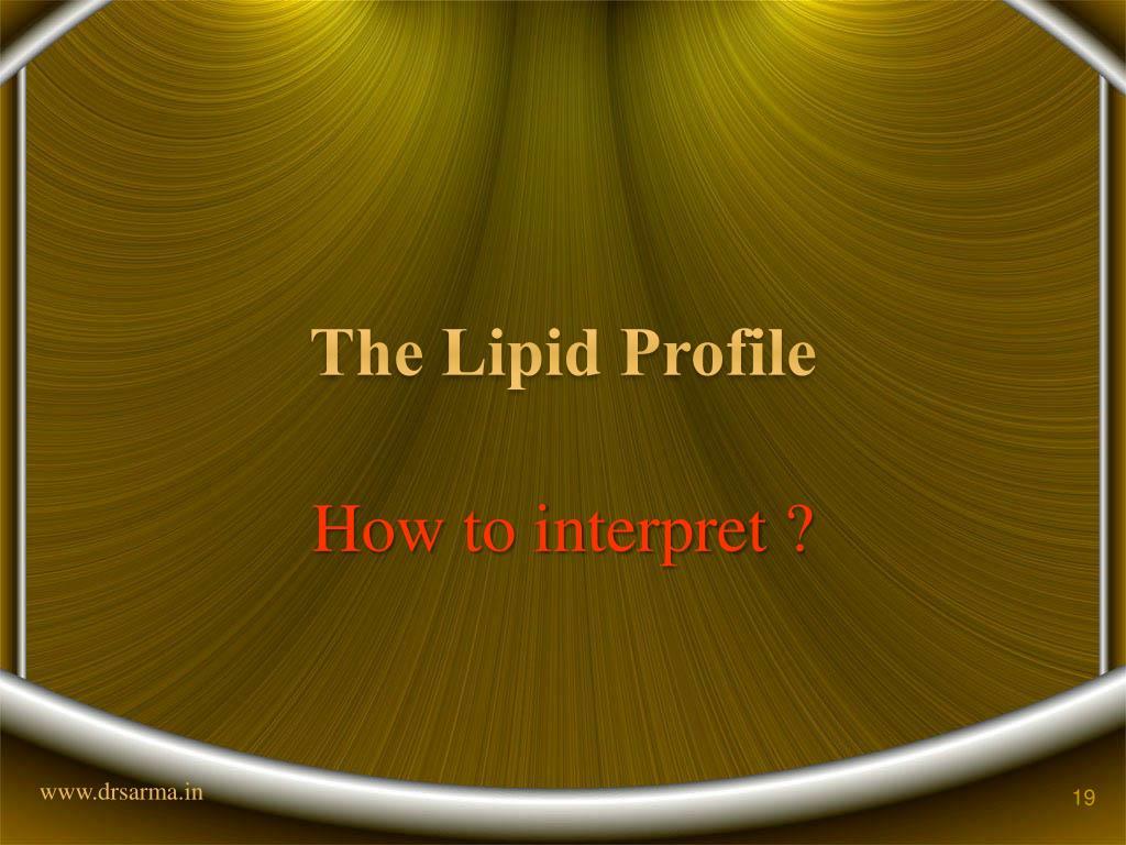 The Lipid Profile