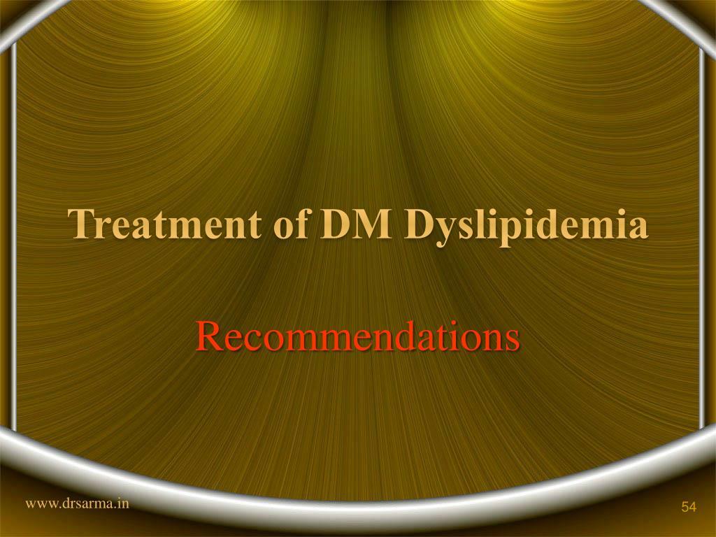 Treatment of DM Dyslipidemia