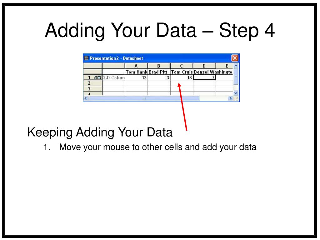 Adding Your Data – Step 4