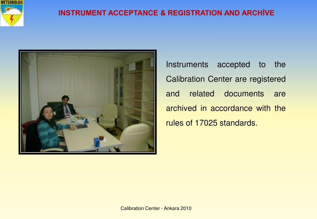 INSTRUMENT ACCEPTANCE & REGISTRATION AND ARCHİVE