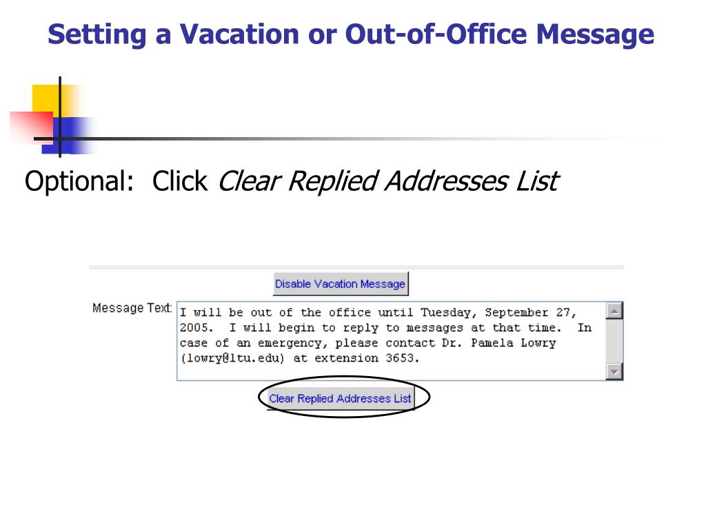 Setting a Vacation or Out-of-Office Message