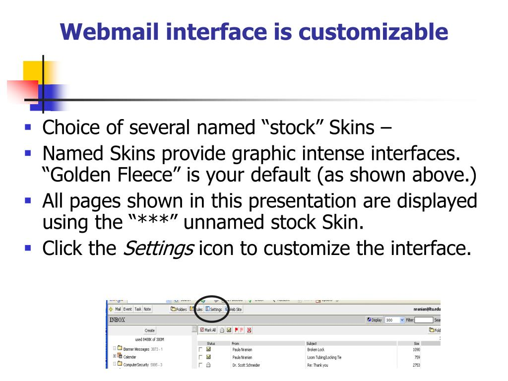 Webmail interface is customizable