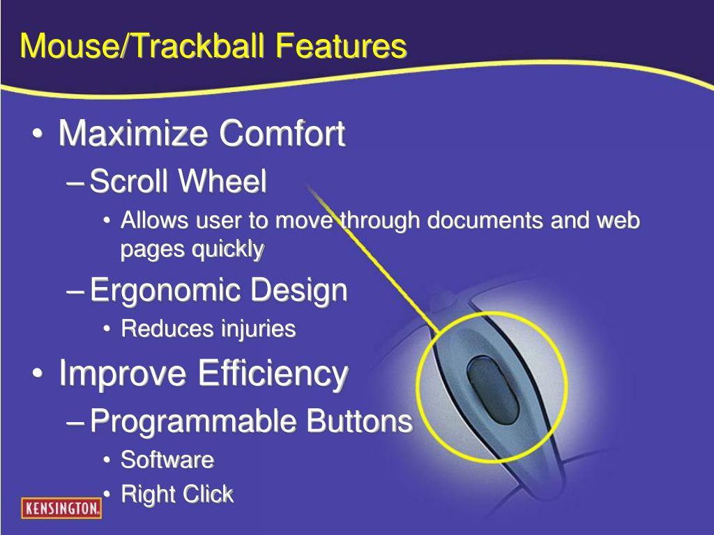 Mouse/Trackball Features