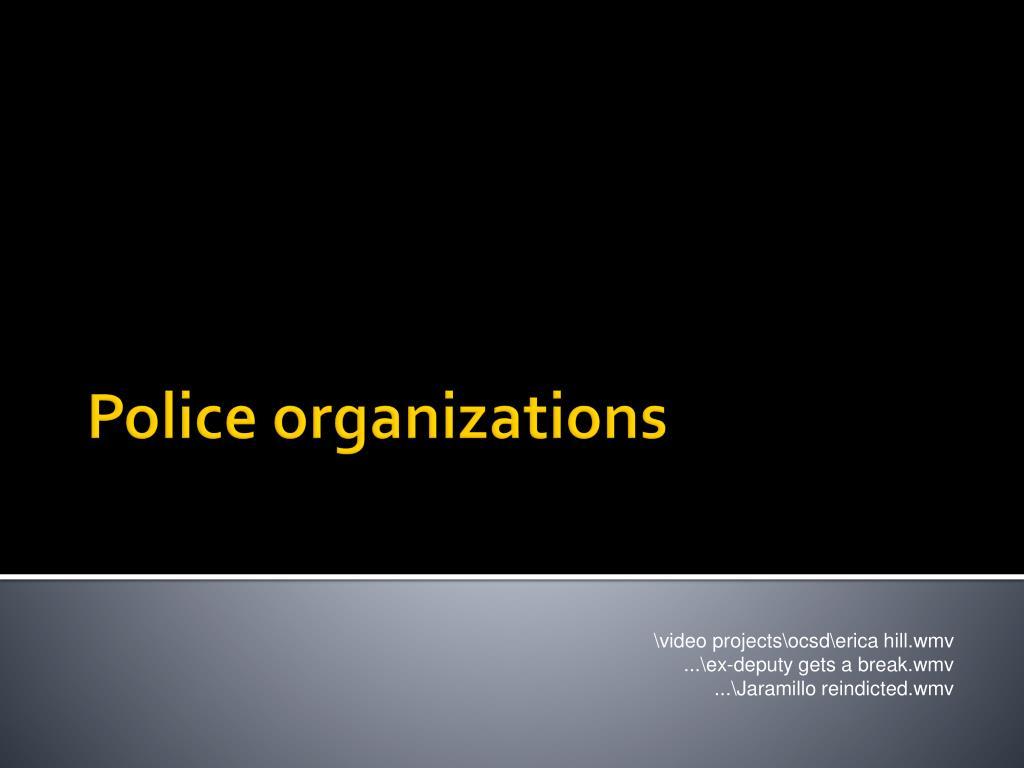 police organizations l.