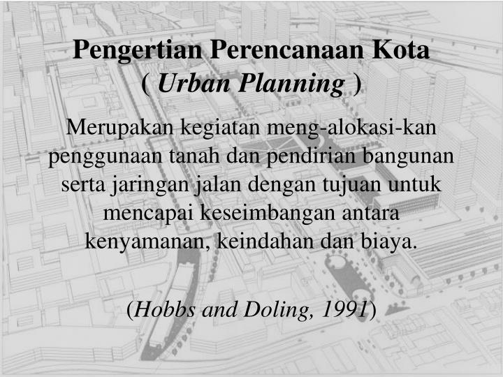 Pengertian perencanaan kota urban planning