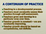 a continuum of practice