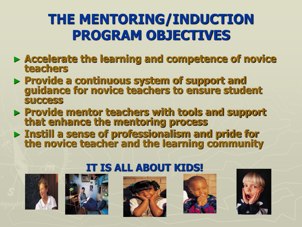 THE MENTORING/INDUCTION PROGRAM OBJECTIVES