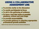 using a collaborative assessment log