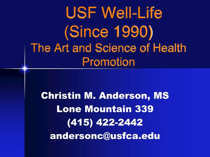 usf well life since 1990 the art and science of health promotion n.
