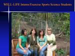 well life interns exercise sports science students