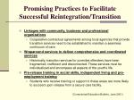 promising practices to facilitate successful reintegration transition