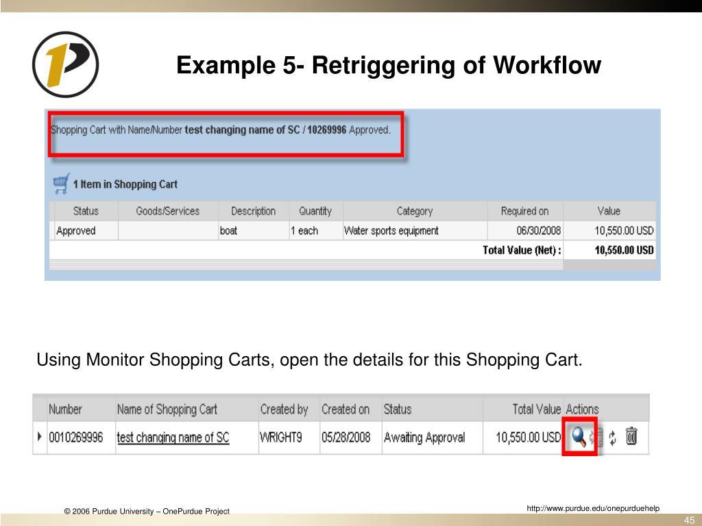 Example 5- Retriggering of Workflow