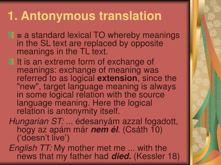1 antonymous translation