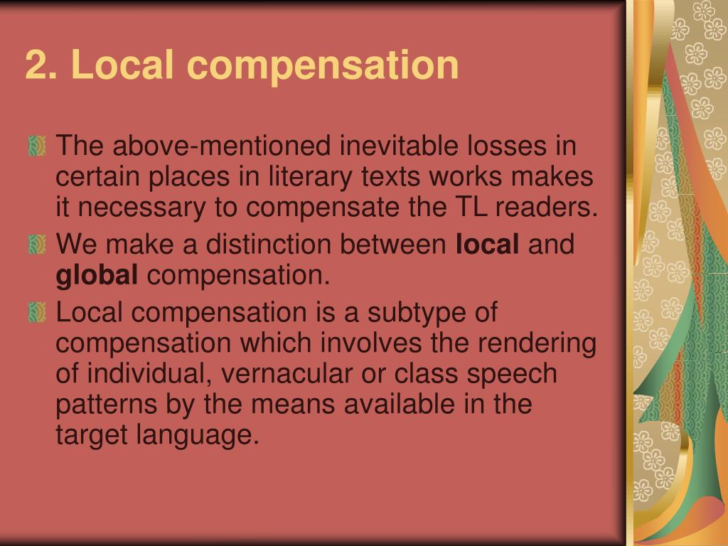 2. Local compensation