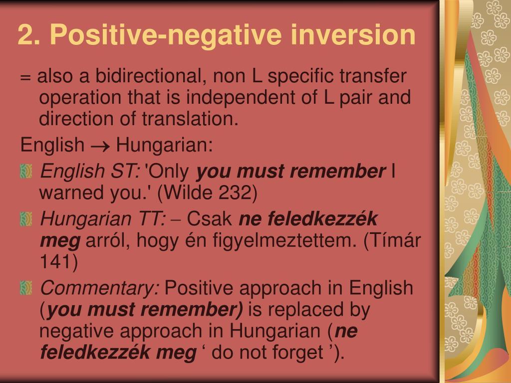 2. Positive-negative inversion