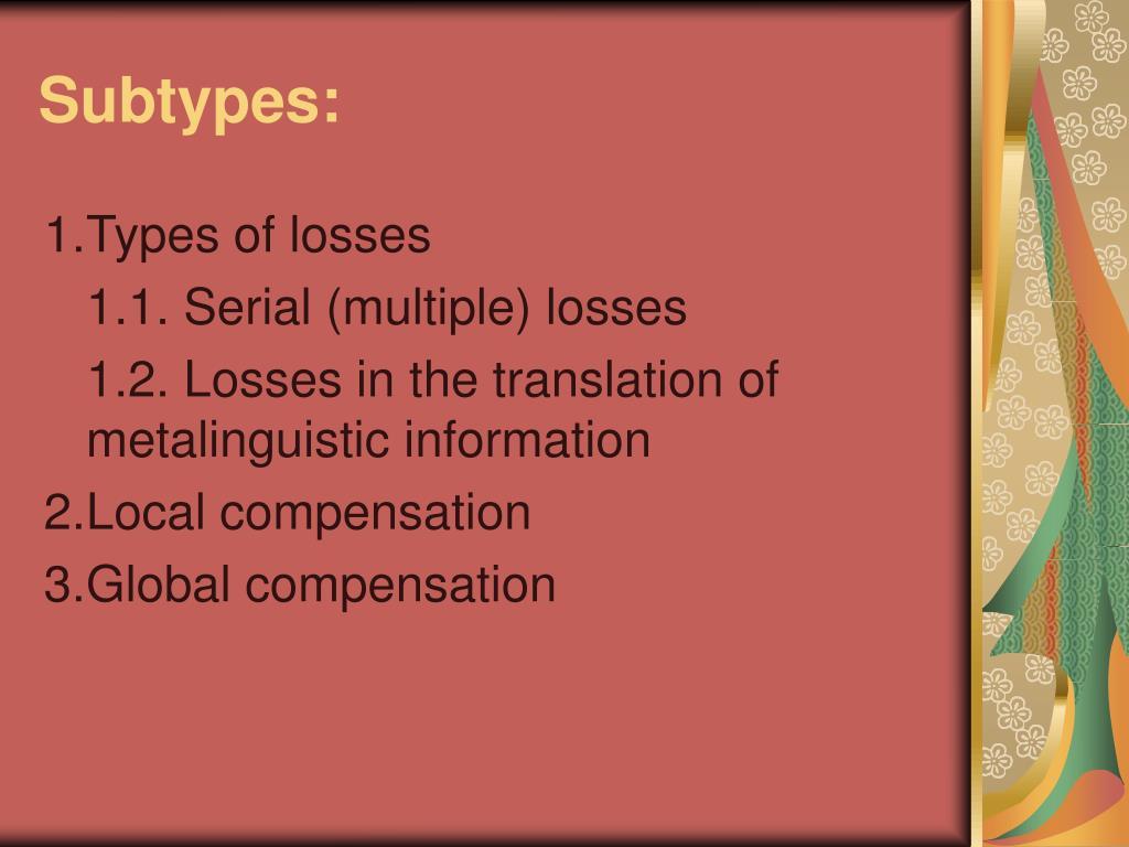 Subtypes: