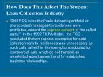 how does this affect the student loan collection industry11