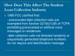 how does this affect the student loan collection industry12