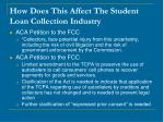 how does this affect the student loan collection industry16