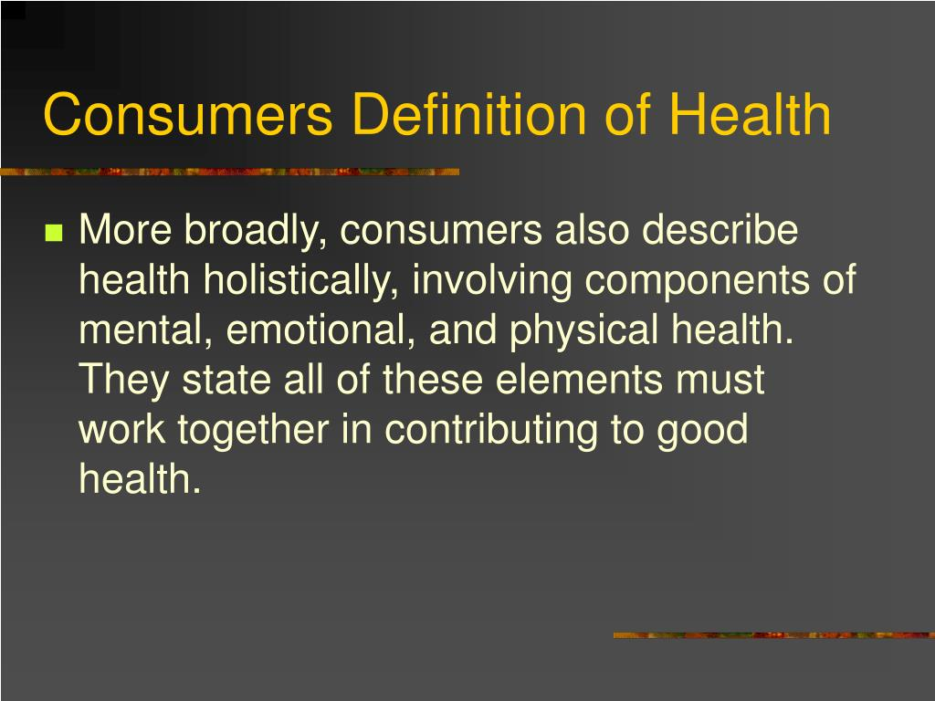 Consumers Definition of Health