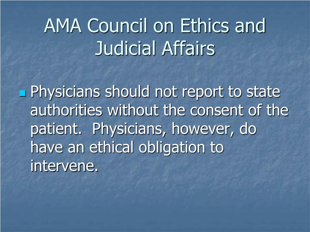 AMA Council on Ethics and Judicial Affairs