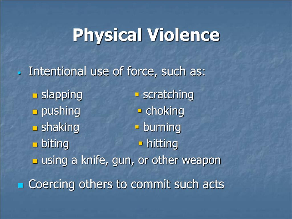 Physical Violence