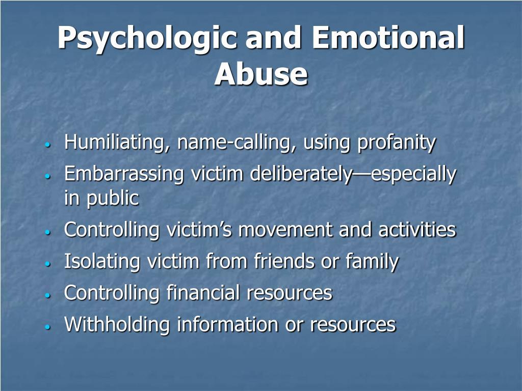Psychologic and Emotional Abuse