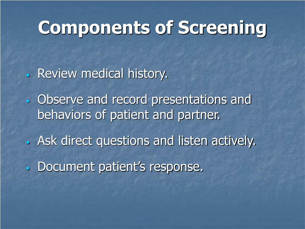 Components of Screening