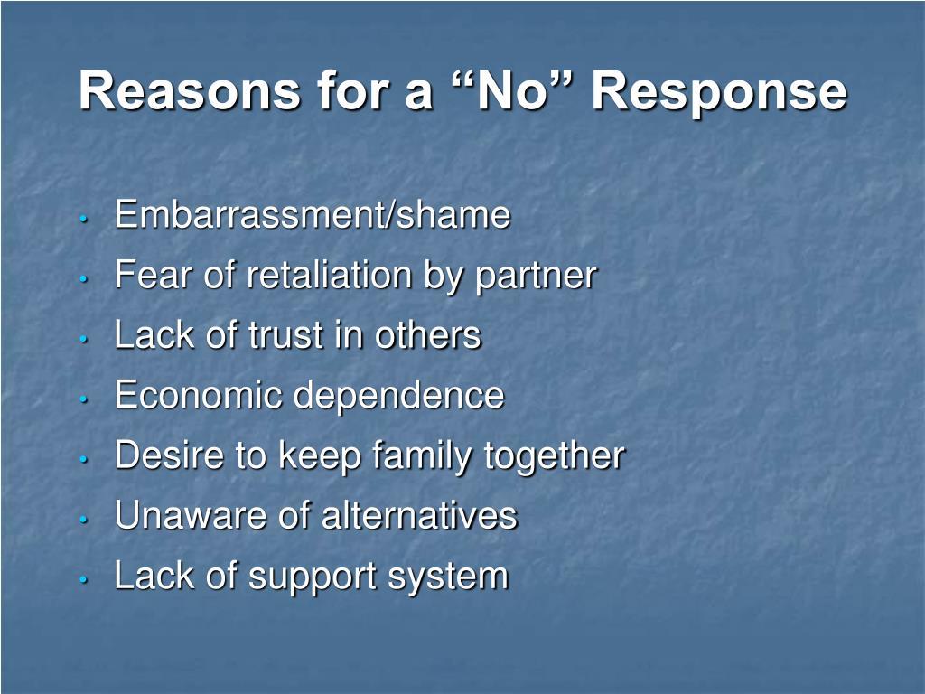 "Reasons for a ""No"" Response"