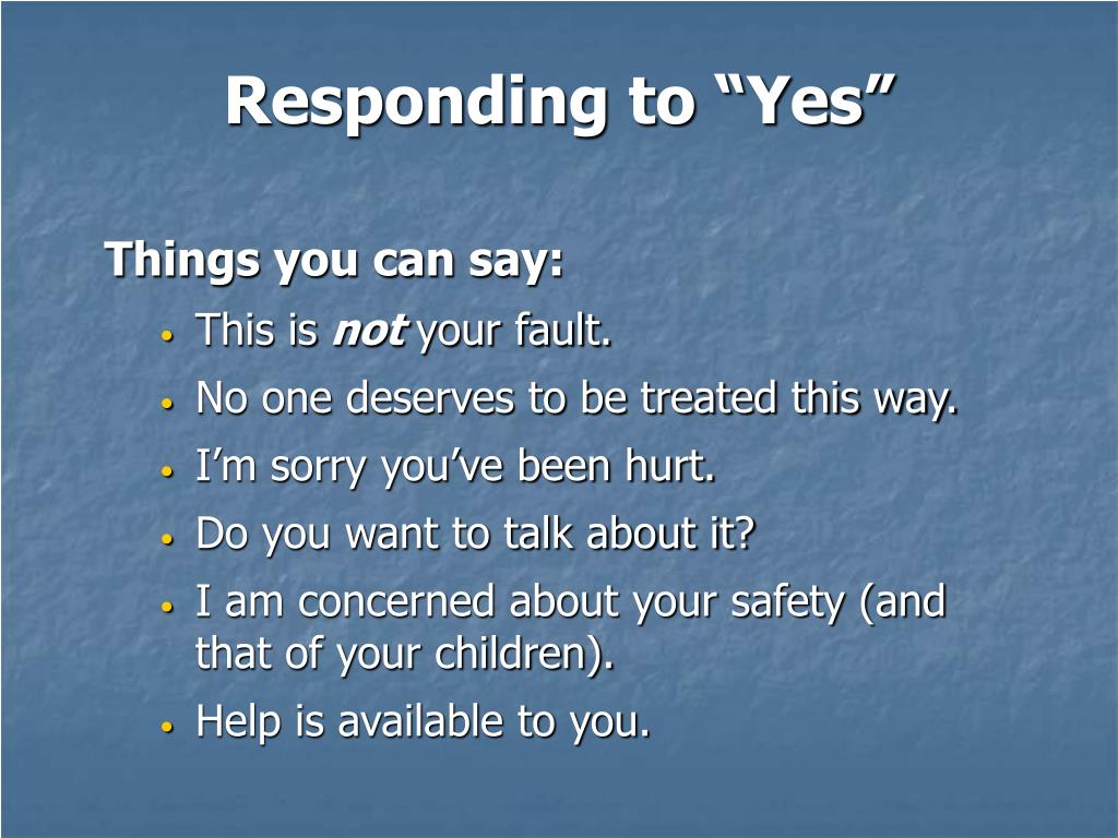"""Responding to """"Yes"""""""