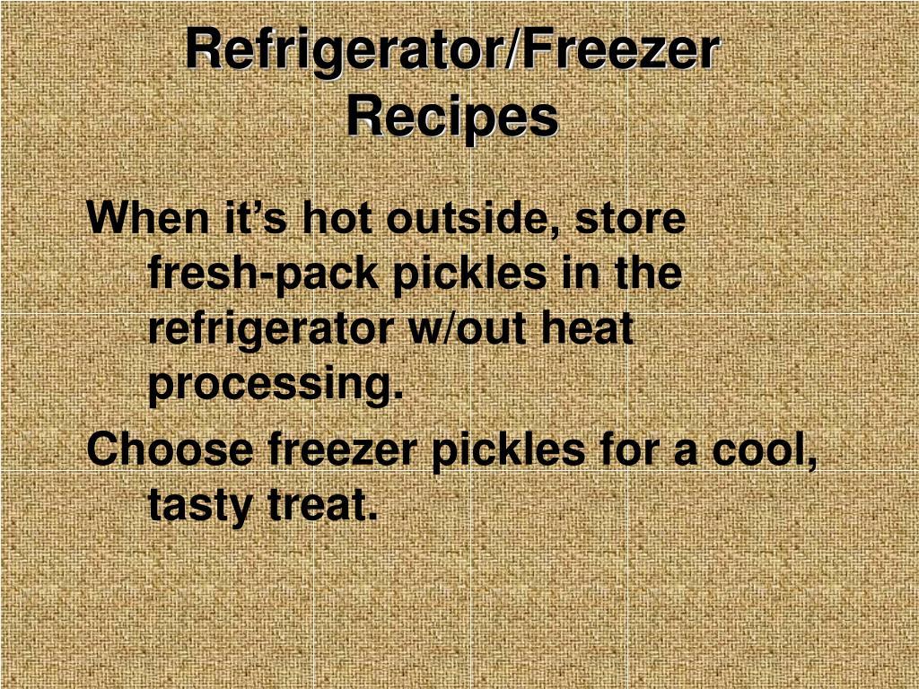Refrigerator/Freezer Recipes